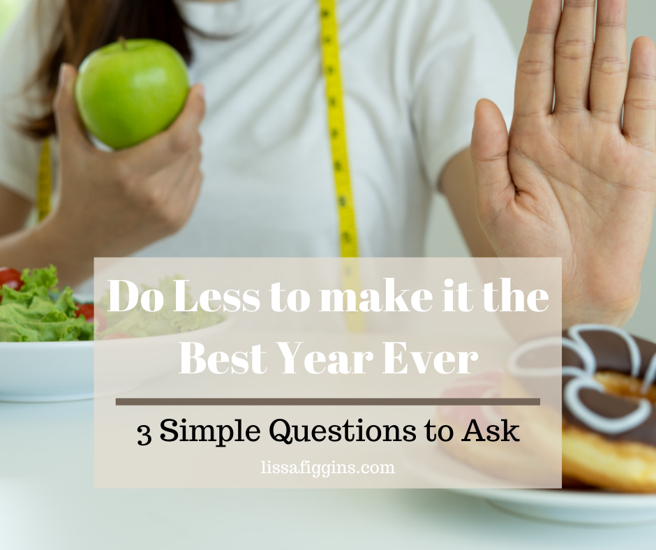 Do Less to Have the Best Year Ever